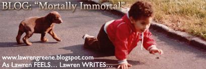 Lawren Greene : Mortally Immortal